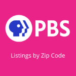 PBS - Listings by Zip Code